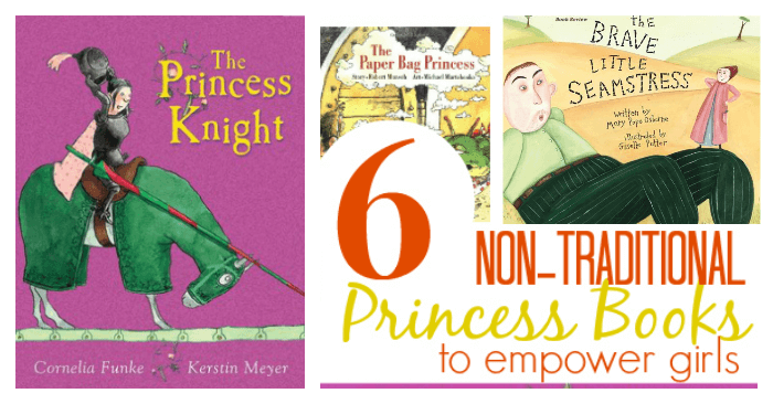 Non Traditional Princess Books to Empower Girls
