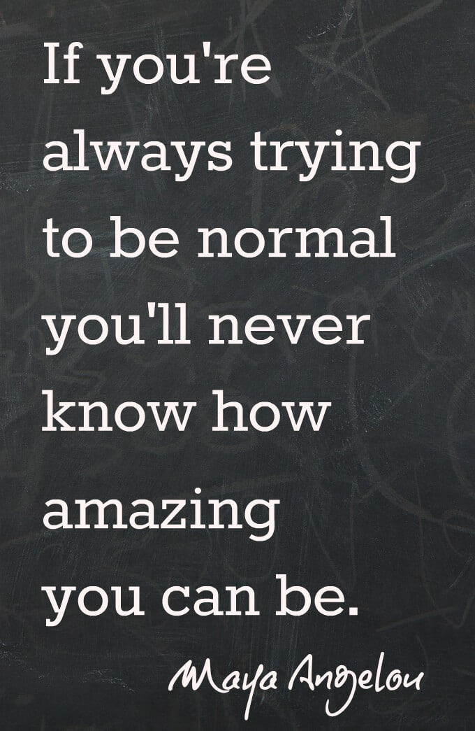 Be Yourself - Maya Angelou Quote