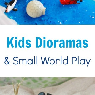 Kids Dioramas and Small World Play