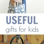 Useful Gifts for Kids