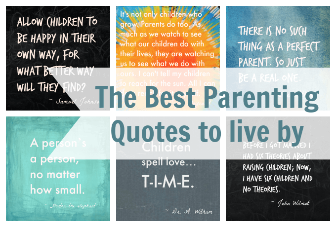Pinterest Quotes To Live By: The Best Parenting Quotes For Parents To Live By