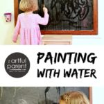 Paint with Water :: Easy, Low-Mess, and Fun!
