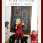 Using Frames to Inspire Children's Drawing