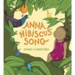 Another Favorite Picture Book for Kids :: Anna Hibiscus' Song