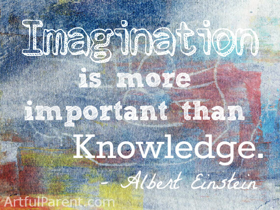 Imagination is More Important Than Knowledge -Einstein
