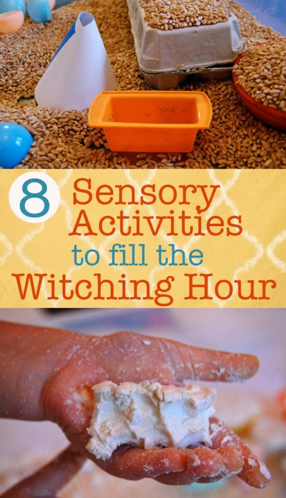 8 Sensory Activities to Fill the Witching Hour