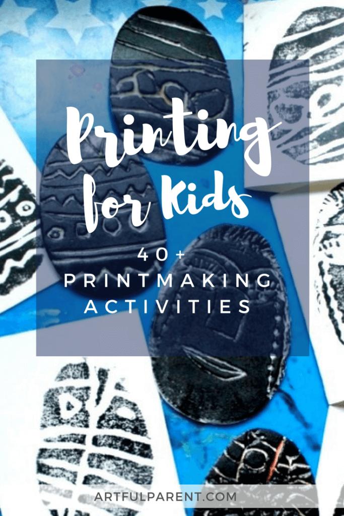 Printmaking Ideas for Kids - 40+ Printing Activities