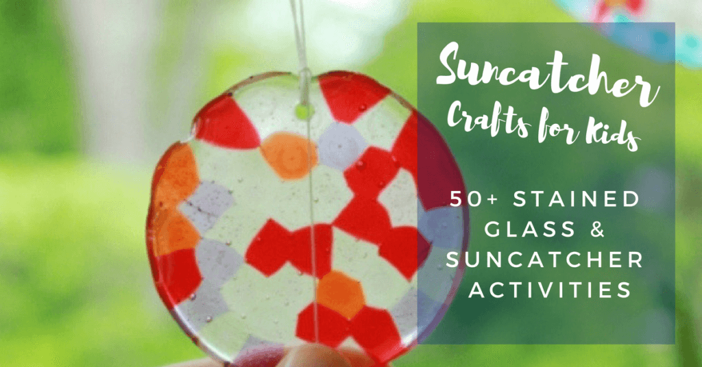 50 Suncatcher Crafts Kids Can Make The Artful Parent