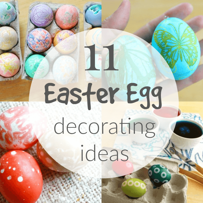 11 Easter Egg Decorating Ideas For Kids New Creative