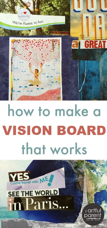 How to make a vision board that works using magazine images and words. A ten step tutorial from brainstorming & goal setting through creating vision boards. #visionboard #goalsetting #dreams #goals #lawofattraction
