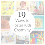 Foster Kids Creativity with These 19 Artful Parent Resolutions