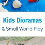 Kids Dioramas and Small World Play Ideas