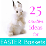 25 Creative Easter Basket Ideas for Kids