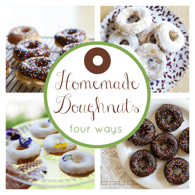 Homemade Doughnuts - Four Ways