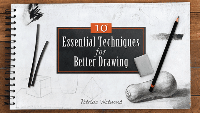 10 Essential Techniques to Better Drawing
