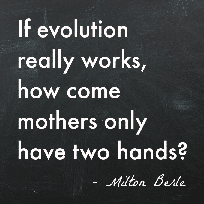 Evolution Mother Quote
