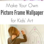 DIY Picture Frame Wallpaper for Children's Art