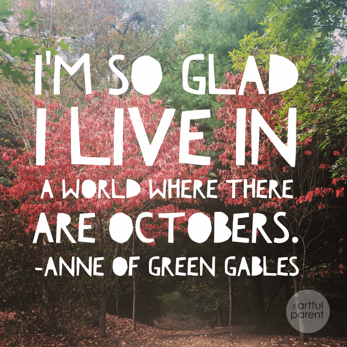 Awesome October Quote and a Halloween Activities Guide for Families
