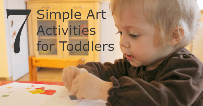 7 Simple Art Activities for Toddlers