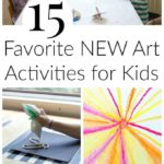 Favorite New Art Activities for Kids