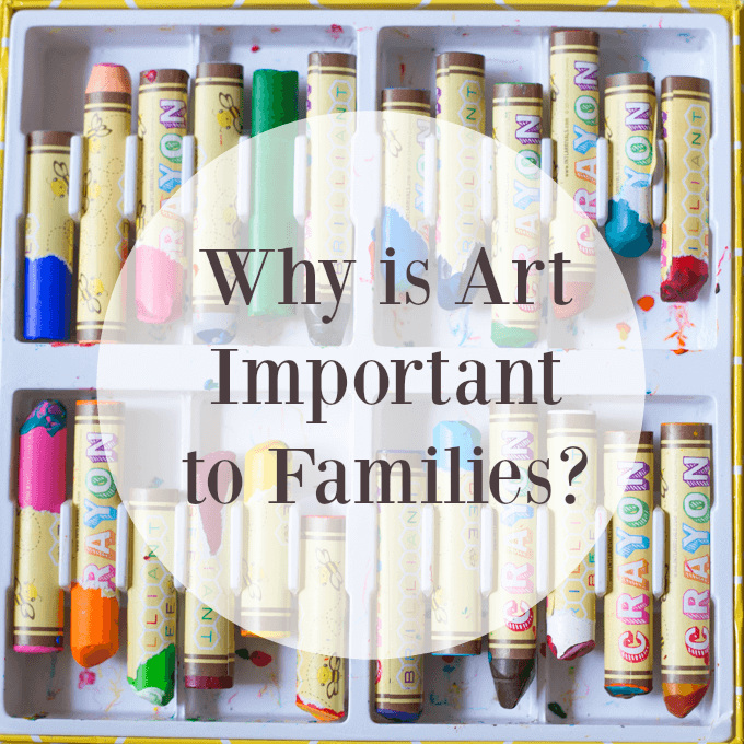 Why Is Art Important to Families