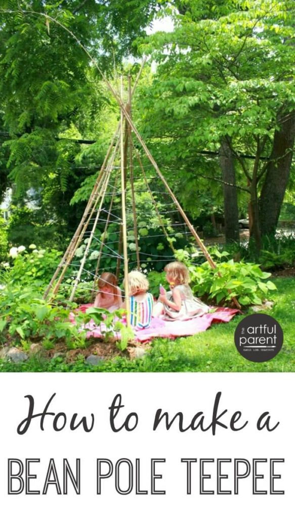 How To Make A Bean Pole Teepee For A Kids Garden