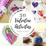 30 Valentine Crafts and Activities for Kids (with Printable List!)