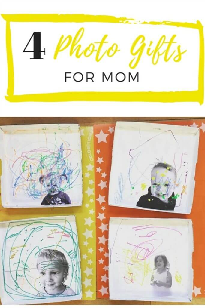 4 Photo Gifts for Mom (part of 31 Mother's Day Projects for Kids)